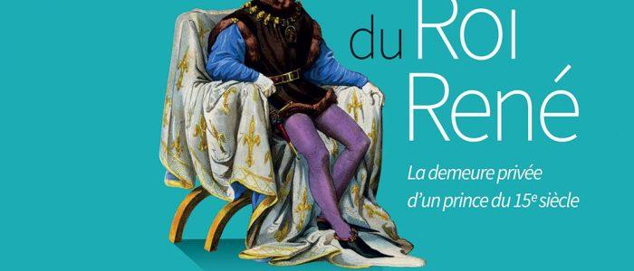 Découvrez le Palais du Roi René